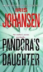 Pandora's Daughter - Iris Johansen