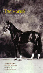 The Horse : A Miscellany of Equine Knowledge - Julie Whitaker