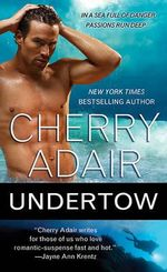 Undertow - Cherry Adair