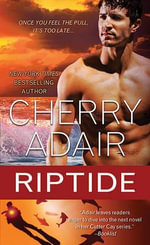 Riptide : Cutter Cay Series : Book 2 - Cherry Adair
