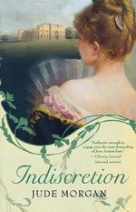 Indiscretion - Jude Morgan