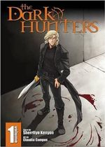 The Dark Hunters : Dark Hunters Manga Series : Volume 1 - Sherrilyn Kenyon