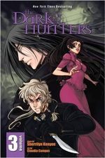 The Dark-Hunters : Dark Hunters Manga Series : Volume 3 - Sherrilyn Kenyon