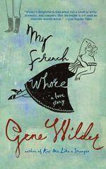 My French Whore - Gene Wilder