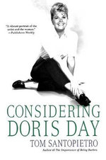 Considering Doris Day - Tom Santopietro