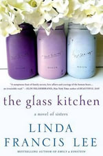 The Glass Kitchen - Linda Francis Lee