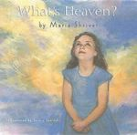 What's Heaven - Maria Shriver