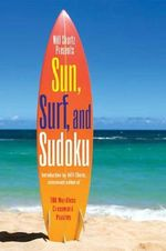 Will Shortz Presents Sun, Surf, and Sudoku : 100 Wordless Crossword Puzzles - Will Shortz