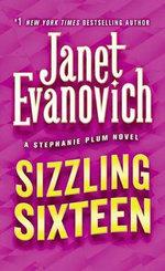 Sizzling Sixteen : A Stephanie Plum Novel - Janet Evanovich