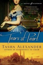 Tears of Pearl : A Novel of Suspense - Tasha Alexander
