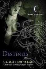 Destined : House of Night Novels - P C Cast