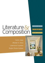Literature & Composition : Reading - Writing - Thinking - University Carol Jago
