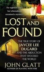 Lost and Found : St. Martin's True Crime Library - John Glatt