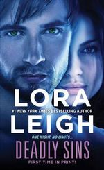 Deadly Sins : Sins Series : Book 2 - Lora Leigh
