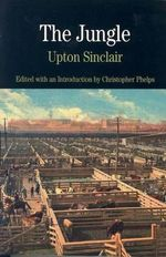 The Jungle : The Bedford Series in History and Culture - Upton Sinclair