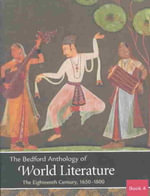 The Bedford Anthology of World Literature: Volumes 4, 5, & 6 : Pack B - Paul K Davis