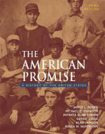 American Promise : A History of the United States, from 1865 - Roark James