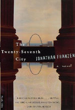 The Twenty-Seventh City : A Personal History - Jonathan Franzen
