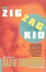 The Zig Zag Kid - David Grossman