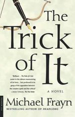 The Trick of It - Michael Frayn