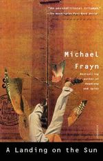 A Landing on the Sun - Michael Frayn