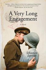 A Very Long Engagement - Sebastien Japrisot