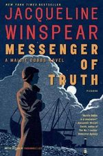Messenger of Truth : A Maisie Dobbs Novel - Jacqueline Winspear