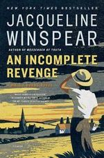 An Incomplete Revenge - Jacqueline Winspear