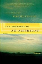 The Sorrows of an American - Siri Hustvedt