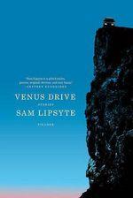 Venus Drive - Sam Lipsyte