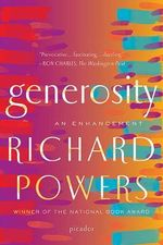 Generosity :  An Enhancement - Richard Powers
