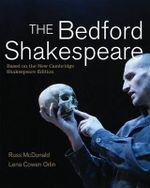 The Bedford Shakespeare - Professor of English Russ McDonald