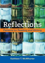 Reflections : Patterns for Reading and Writing - University Kathleen T McWhorter