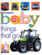 Happy Baby : Things That Go - Priddy Books