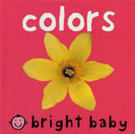 Colors : Bright Baby - Priddy Books