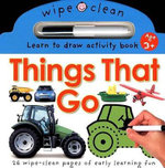 Things That Go : Wipe Clean: Learn to Draw Activity Books - Priddy Books