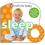 Natural Baby Sleep : Natural Baby - Priddy Books