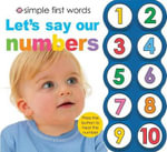 Simple First Words Let's Say Our Numbers : Simple First Words - Roger Priddy