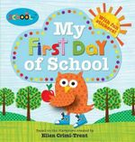 My First Day of School : Schoolies - Roger Priddy