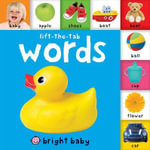 Bright Baby Lift-The-Tab : Words - Roger Priddy