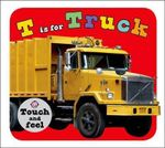 T Is for Truck - Roger Priddy