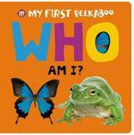 My First Peekaboo : Who Am I? - Roger Priddy