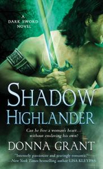 Shadow Highlander : A Dark Sword Novel - Donna Grant