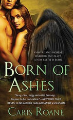Born of Ashes : Guardians of Ascension - Caris Roane