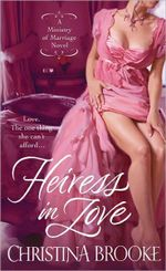 Heiress in Love : Ministry of Marriage Series : Book 1 - Christina Brooke