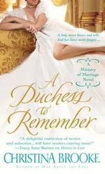 A Duchess to Remember : Ministry of Marriage Series : Book 3 - Christina Brooke