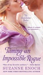 Taming an Impossible Rogue : Scandalous Brides Series : Book 2 - Suzanne Enoch
