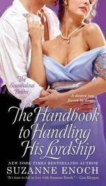The Handbook to Handling His Lordship - Suzanne Enoch