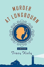 Murder at Longbourn : A Mystery - Tracy Kiely