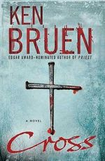 Cross : Jack Taylor Novels - Ken Bruen